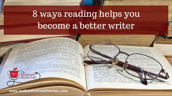 8 ways reading makes you a better writer
