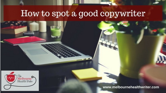 How to spot a good copywriter