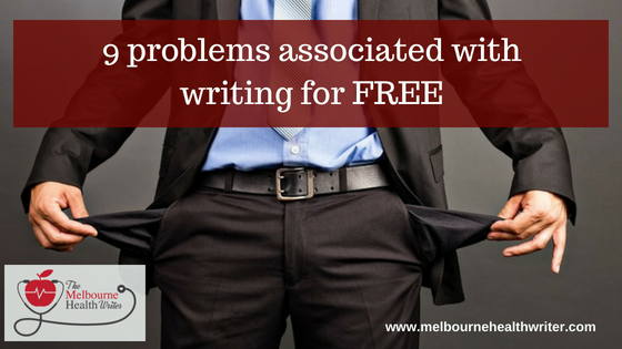 9 problems associated with writing for free