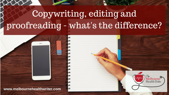 Copywriting, editing and proofreading – what's the difference?