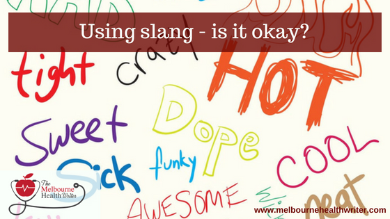 Using slang – is it okay?