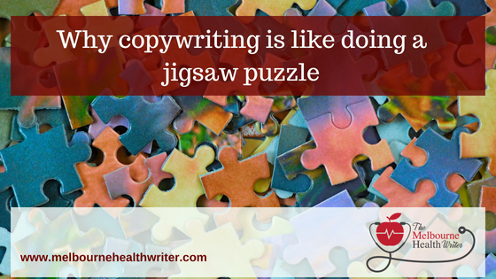 Why the copywriting process is similar to doing a jigsaw puzzle