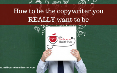 How to be the copywriter you REALLY want to be