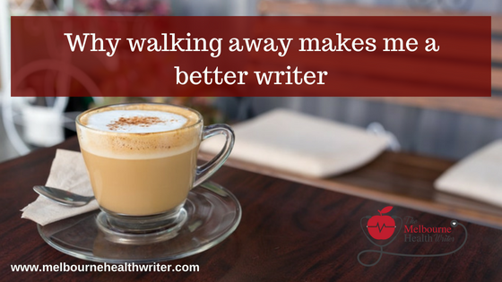 Why walking away makes me a better writer