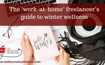 The 'work at home' freelancer's guide to winter wellness
