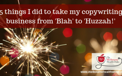 How I took my copywriting business from 'Blah' to 'Huzzah'