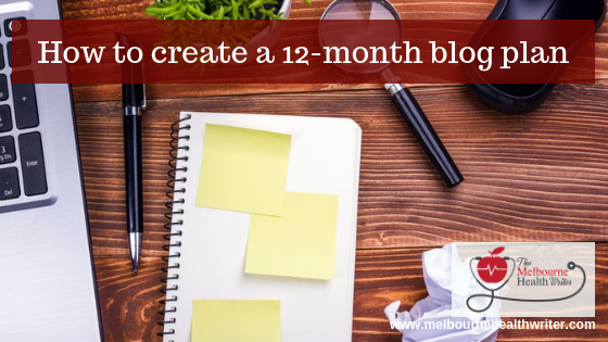 How to develop a 12-month blog plan