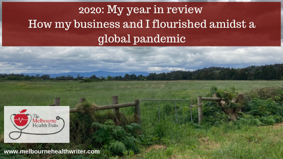 2020: My Year in Review: How my business and I flourished amidst a global pandemic